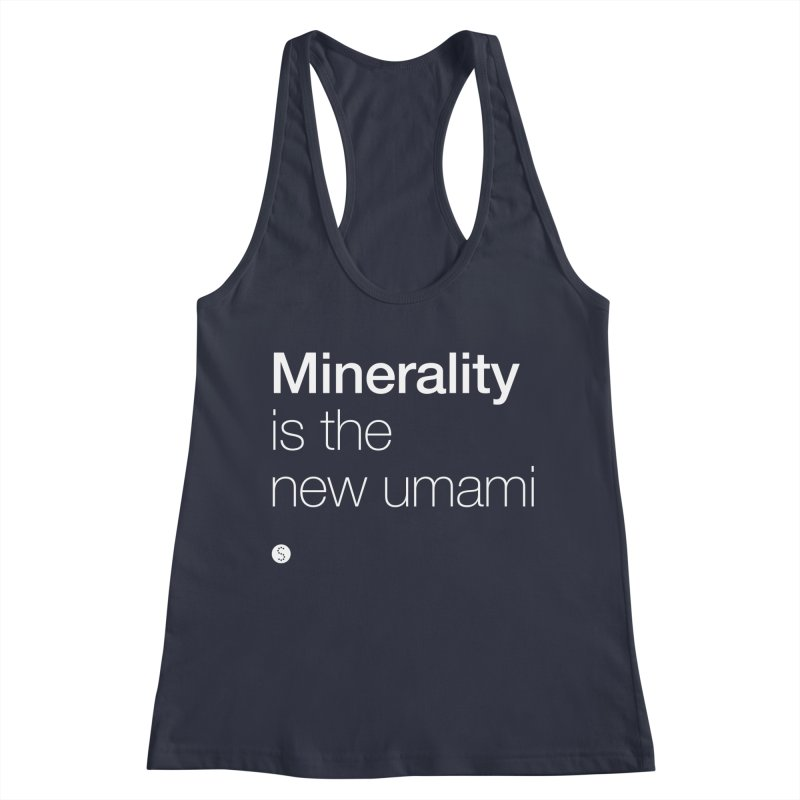 Minerality Is The New Umami Women's Racerback Tank by Salty Shirts