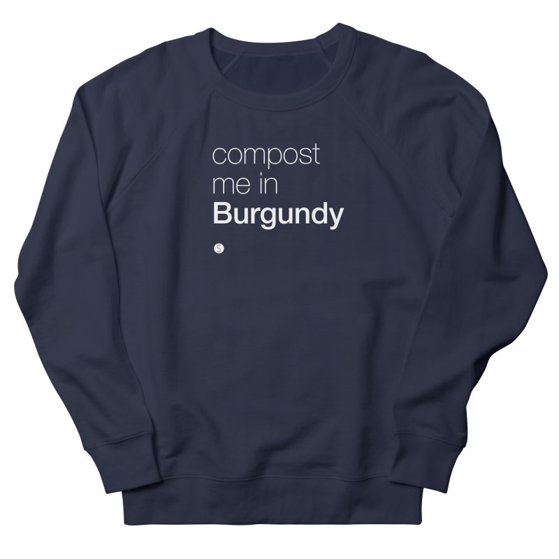 Compost Me In Burgundy Men's French Terry Sweatshirt by Salty Shirts