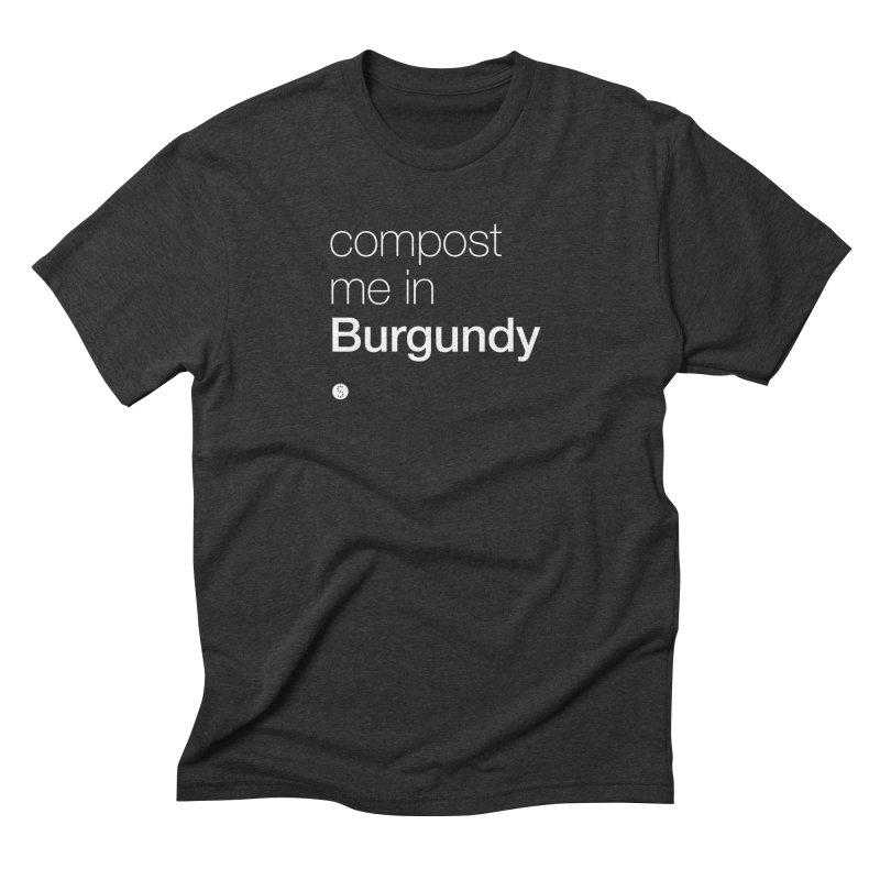 Compost Me In Burgundy Men's Triblend T-Shirt by Salty Shirts