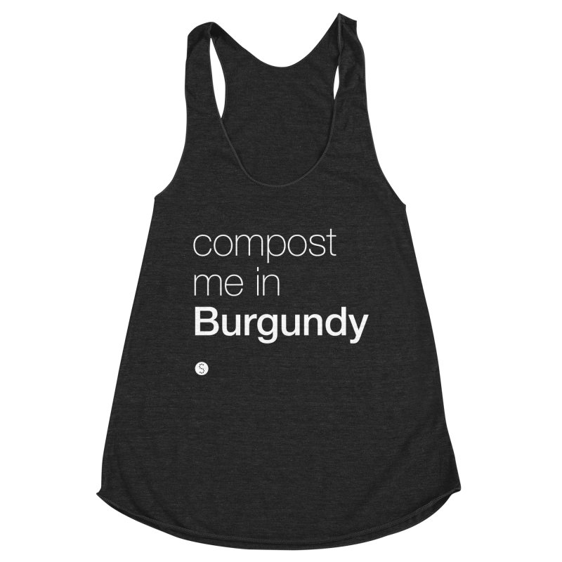 Compost Me In Burgundy Women's Racerback Triblend Tank by Salty Shirts