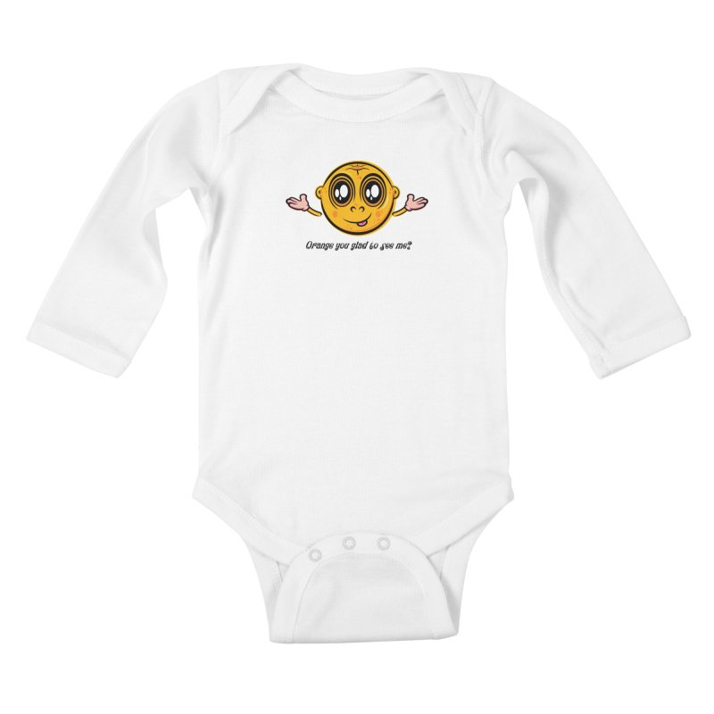 Orange you glad to see me? Kids Baby Longsleeve Bodysuit by Samalou - The Art and Illustrations of Lou Simeone