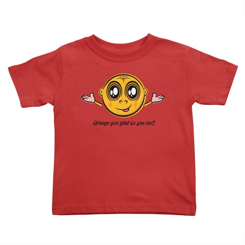 Orange you glad to see me? Kids Toddler T-Shirt by Lou Simeone Art