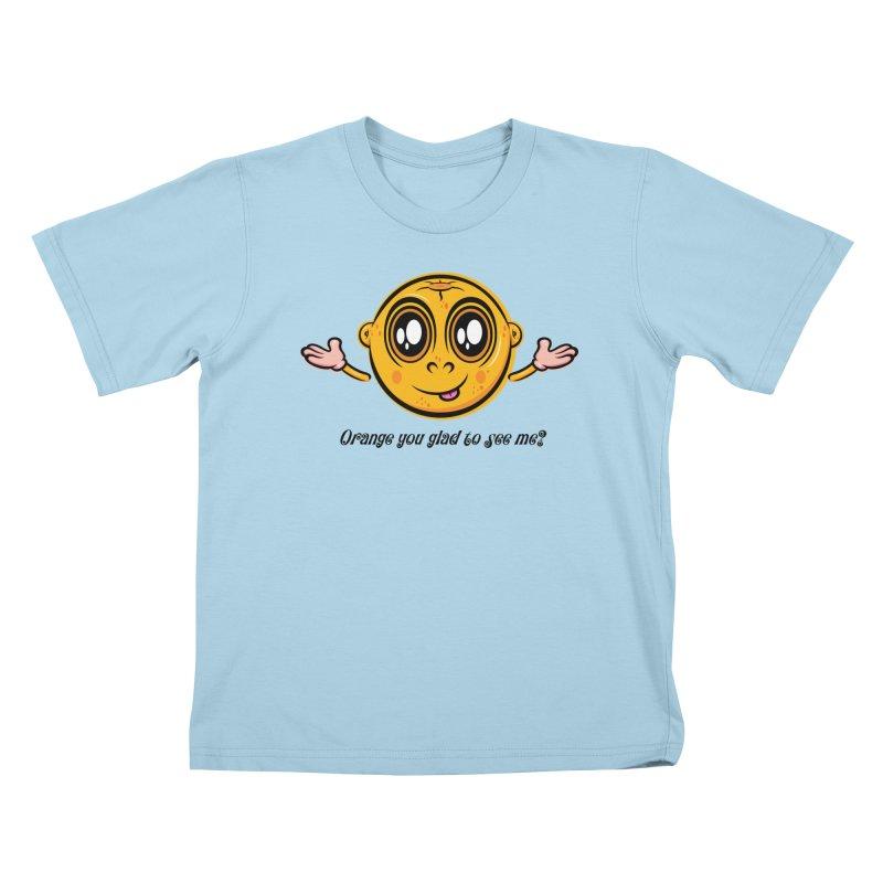 Orange you glad to see me? Kids T-Shirt by Lou Simeone Art