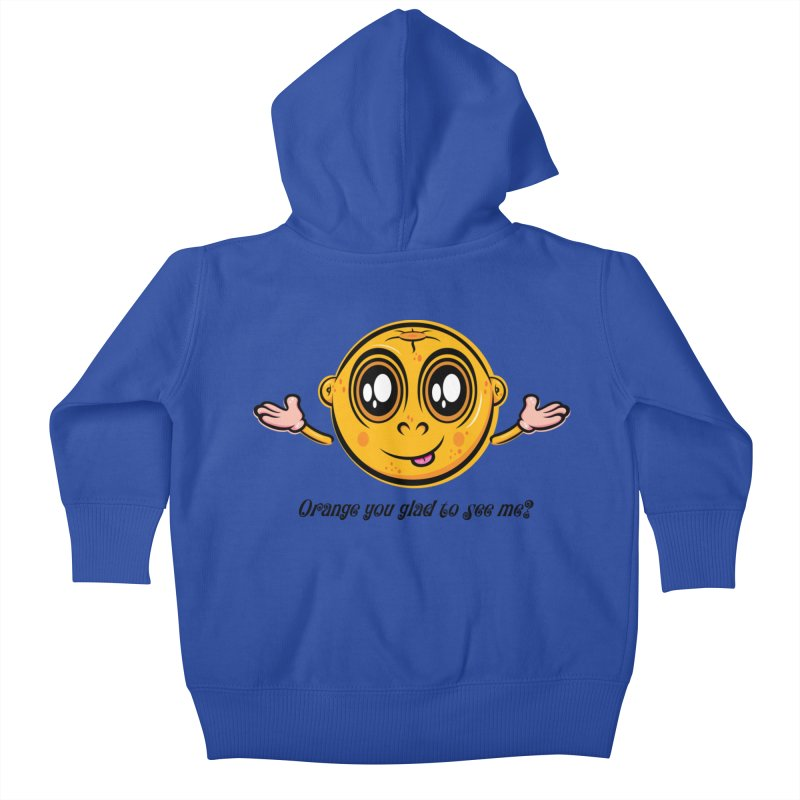 Orange you glad to see me? Kids Baby Zip-Up Hoody by Lou Simeone Art