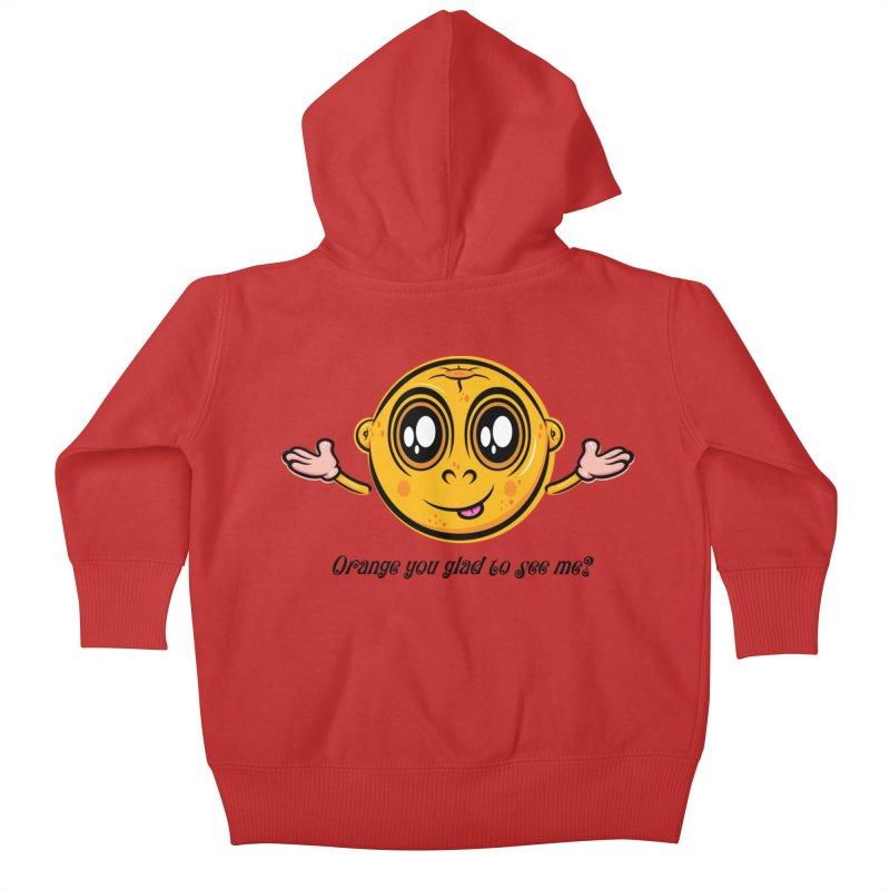 Orange you glad to see me? Kids Baby Zip-Up Hoody by Samalou - The Art and Illustrations of Lou Simeone