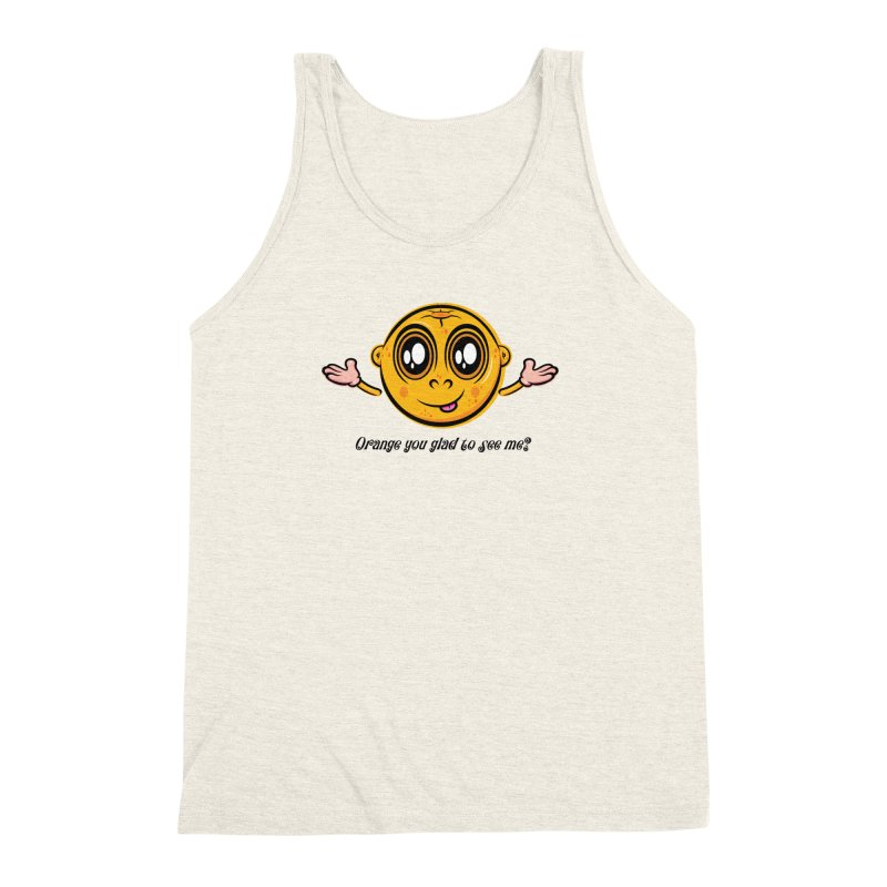 Orange you glad to see me? Men's Triblend Tank by Samalou - The Art and Illustrations of Lou Simeone