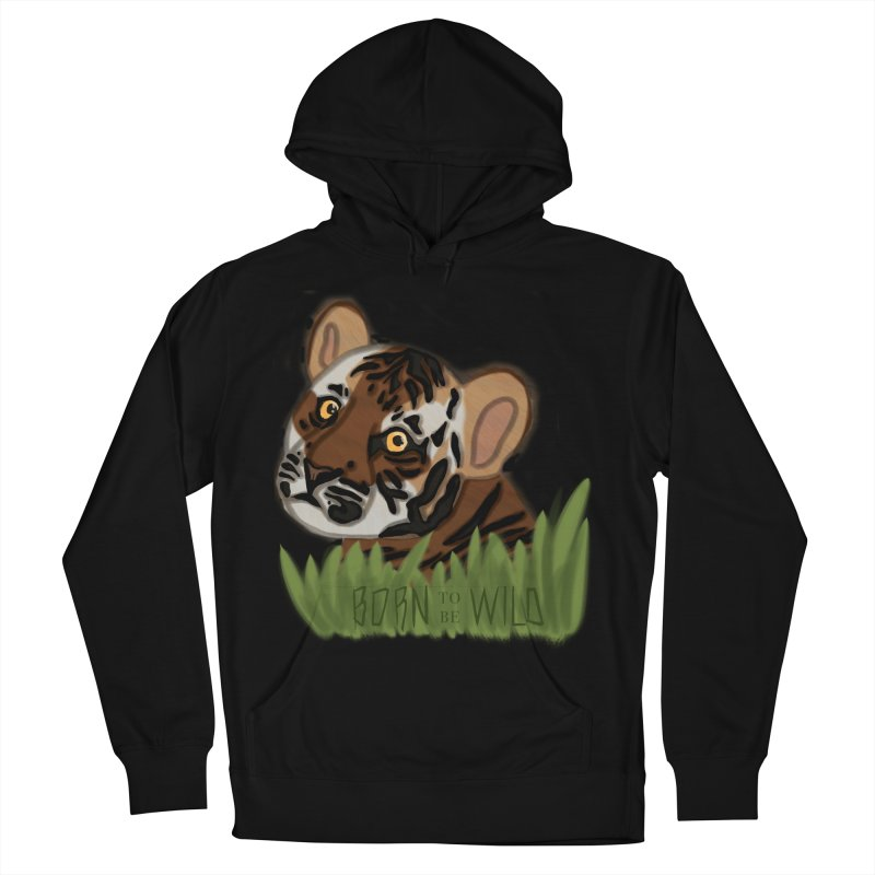 Born To Be Wild Men's Pullover Hoody by samanthalilley's Artist Shop
