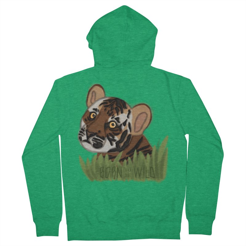 Born To Be Wild Women's Zip-Up Hoody by samanthalilley's Artist Shop