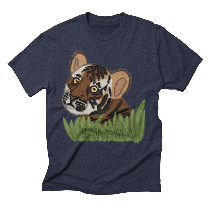 Born To Be Wild Men's Triblend T-shirt by samanthalilley's Artist Shop