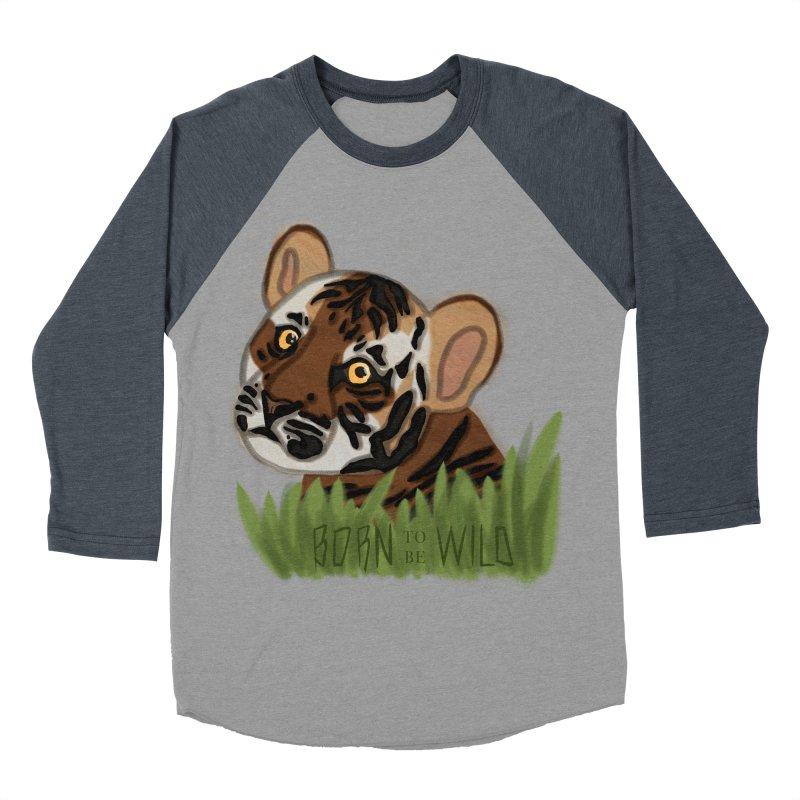 Born To Be Wild Men's Baseball Triblend T-Shirt by samanthalilley's Artist Shop