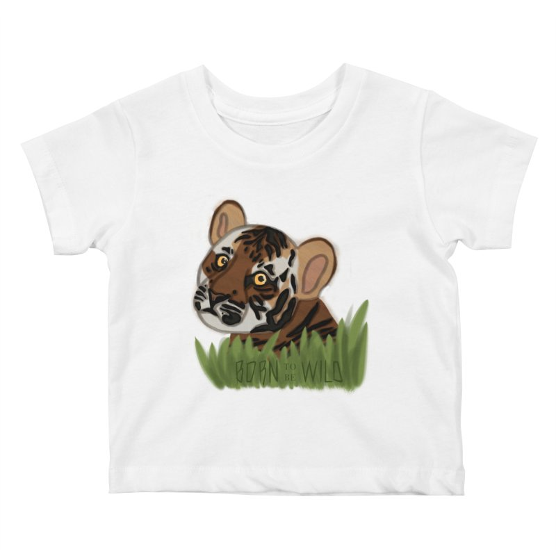 Born To Be Wild Kids Baby T-Shirt by samanthalilley's Artist Shop