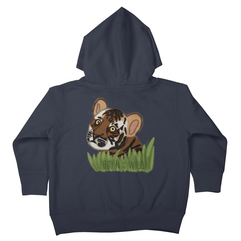 Born To Be Wild Kids Toddler Zip-Up Hoody by samanthalilley's Artist Shop