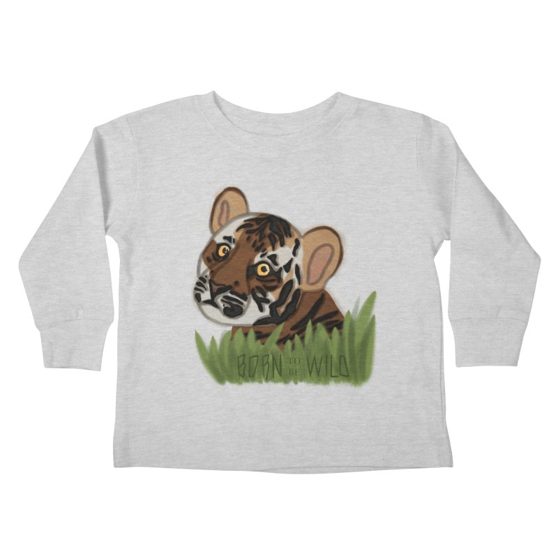 Born To Be Wild Kids Toddler Longsleeve T-Shirt by samanthalilley's Artist Shop