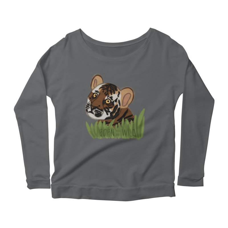 Born To Be Wild Women's Longsleeve Scoopneck  by samanthalilley's Artist Shop