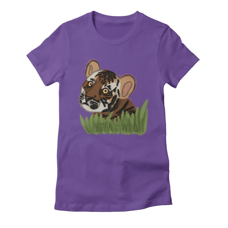 Born To Be Wild Women's Fitted T-Shirt by samanthalilley's Artist Shop
