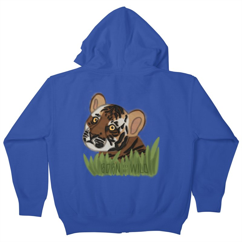 Born To Be Wild Kids Zip-Up Hoody by samanthalilley's Artist Shop