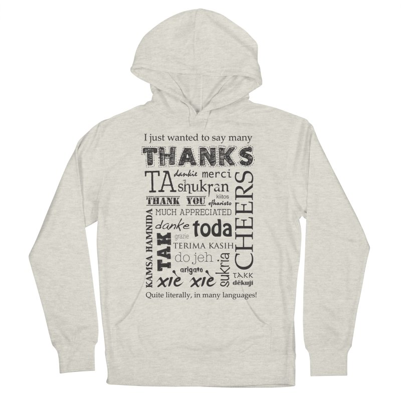 Many Thanks Men's Pullover Hoody by samanthalilley's Artist Shop
