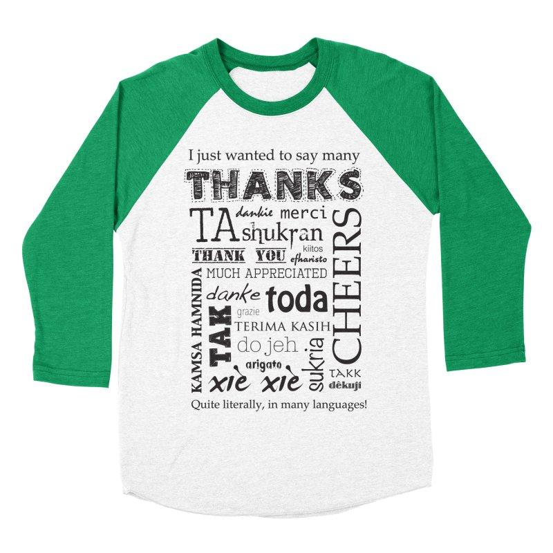 Many Thanks Women's Baseball Triblend T-Shirt by samanthalilley's Artist Shop