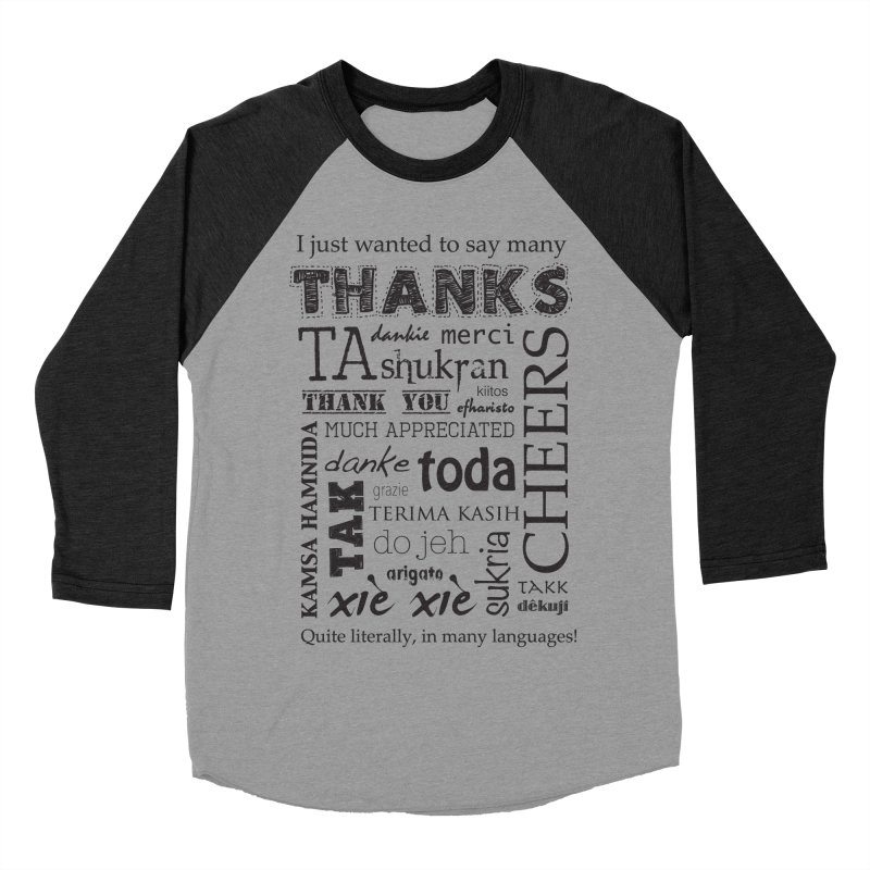 Many Thanks Women's Baseball Triblend T-Shirt by samanthalilley's Artist Shop