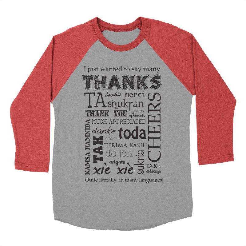 Many Thanks Men's Baseball Triblend T-Shirt by samanthalilley's Artist Shop