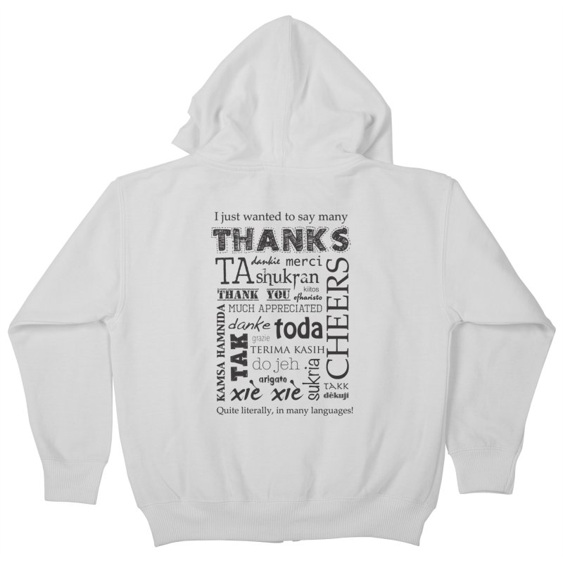 Many Thanks Kids Zip-Up Hoody by samanthalilley's Artist Shop