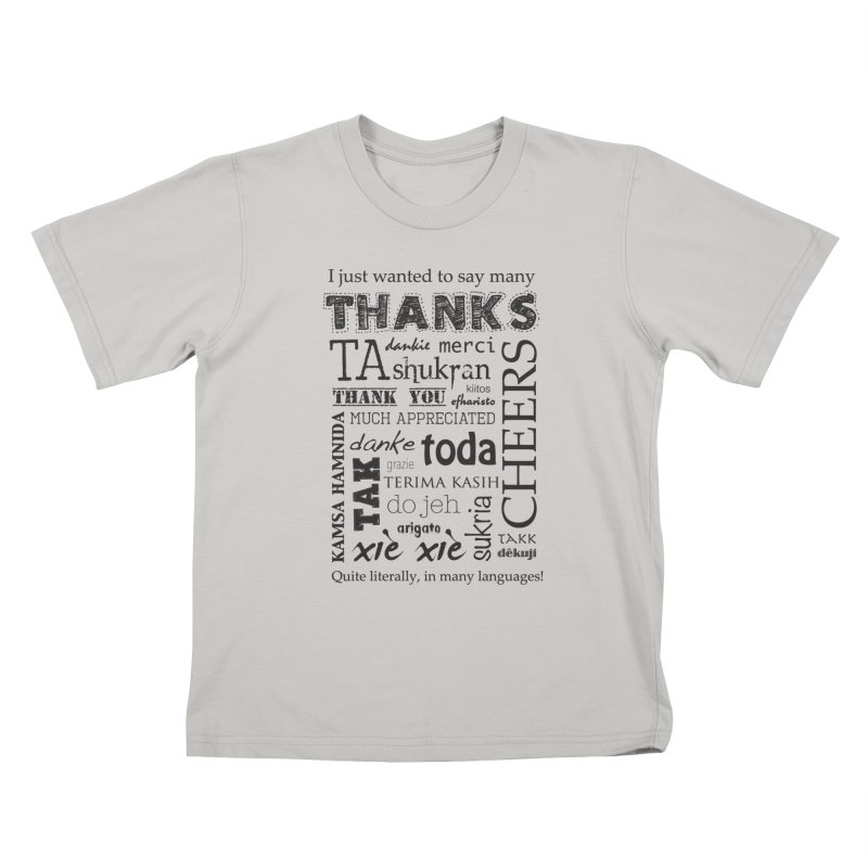 Many Thanks Kids T-Shirt by samanthalilley's Artist Shop