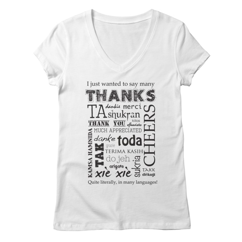 Many Thanks Women's V-Neck by samanthalilley's Artist Shop