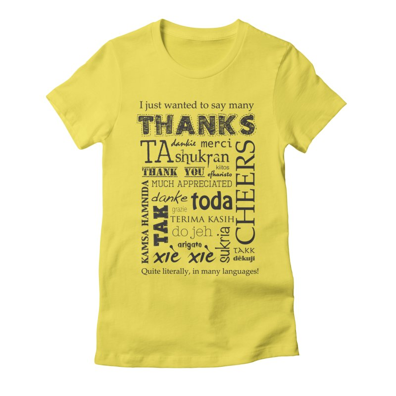 Many Thanks Women's Fitted T-Shirt by samanthalilley's Artist Shop
