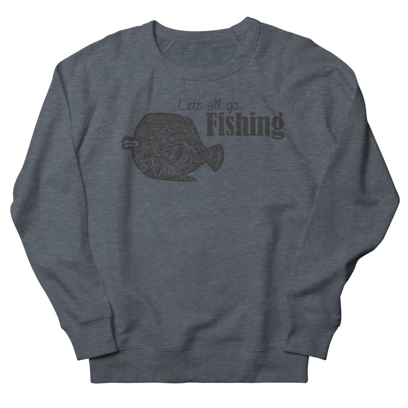 Let's all go fishing... Men's Sweatshirt by samanthalilley's Artist Shop