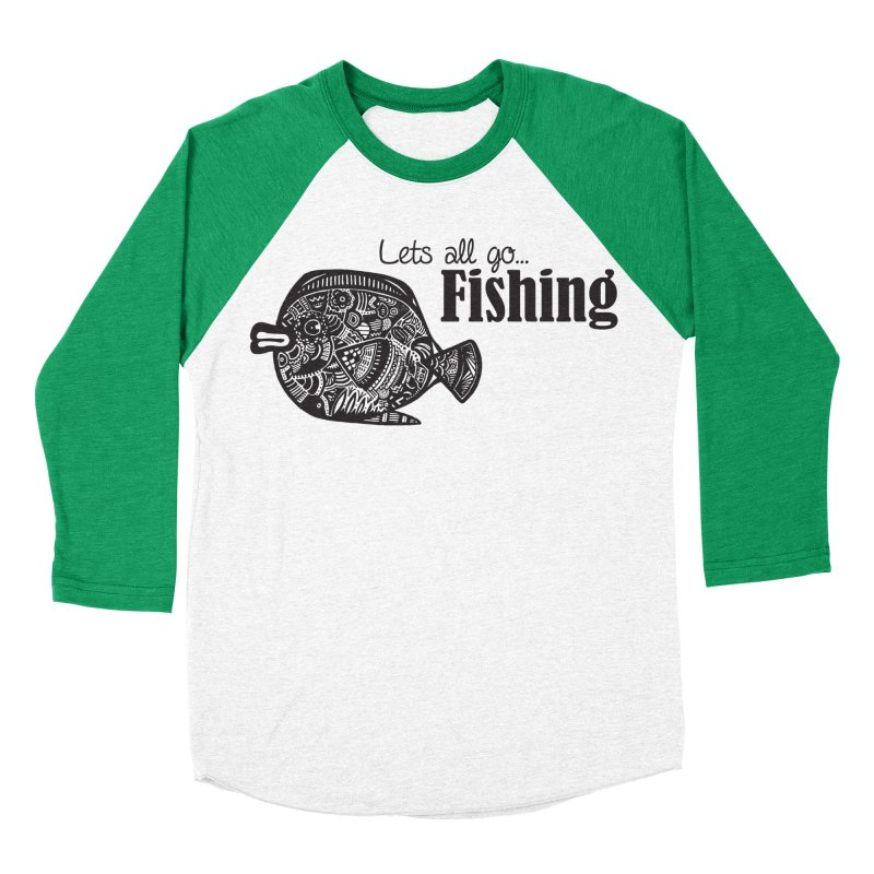 Let's all go fishing... Women's Baseball Triblend T-Shirt by samanthalilley's Artist Shop