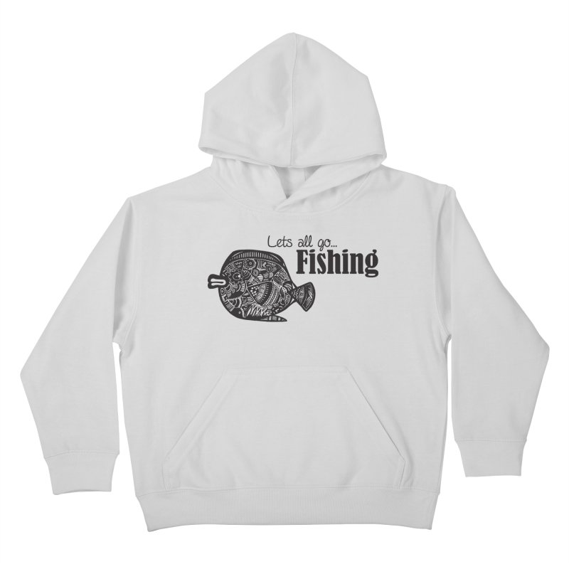 Let's all go fishing... Kids Pullover Hoody by samanthalilley's Artist Shop