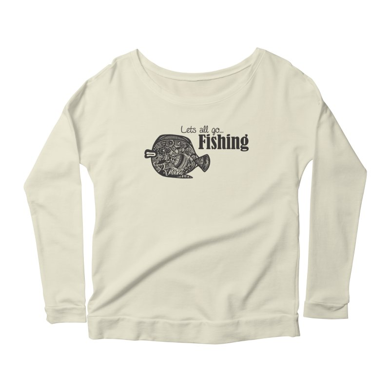 Let's all go fishing... Women's Longsleeve Scoopneck  by samanthalilley's Artist Shop