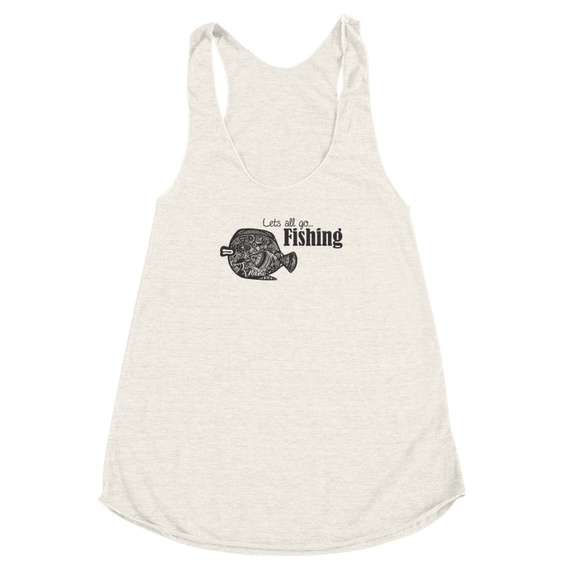 Let's all go fishing... Women's Racerback Triblend Tank by samanthalilley's Artist Shop