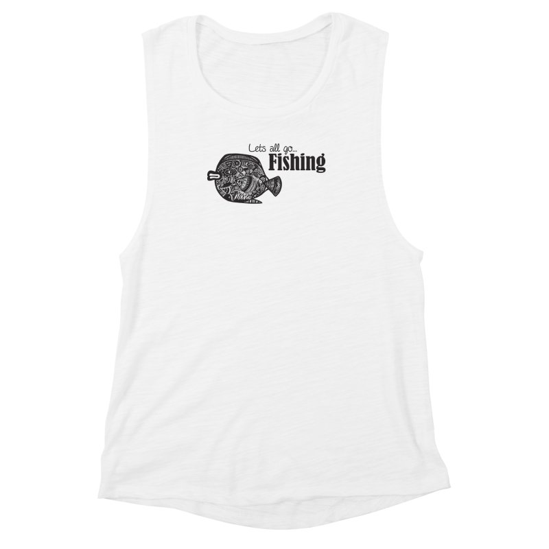 Let's all go fishing... Women's Muscle Tank by samanthalilley's Artist Shop