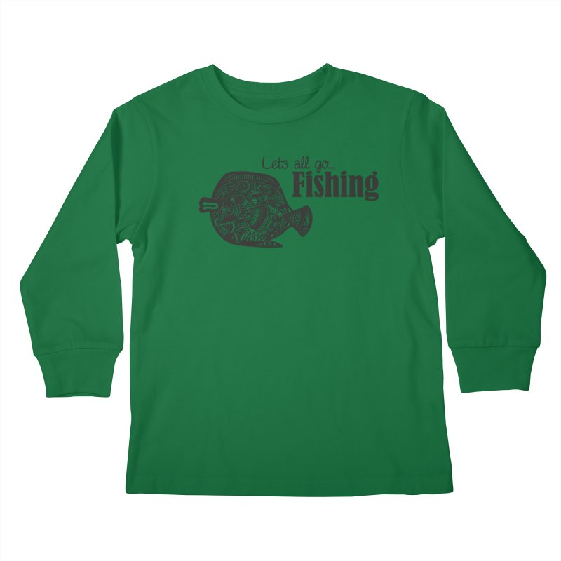 Let's all go fishing... Kids Longsleeve T-Shirt by samanthalilley's Artist Shop