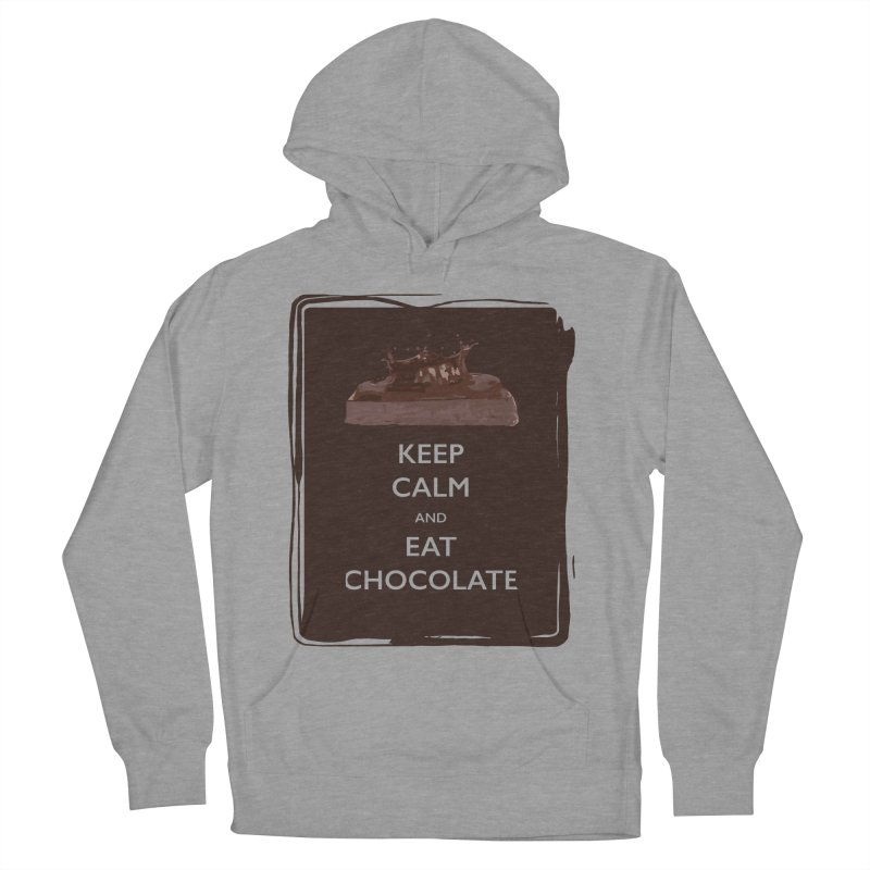 Keep Calm & Eat Chocolate Men's Pullover Hoody by samanthalilley's Artist Shop