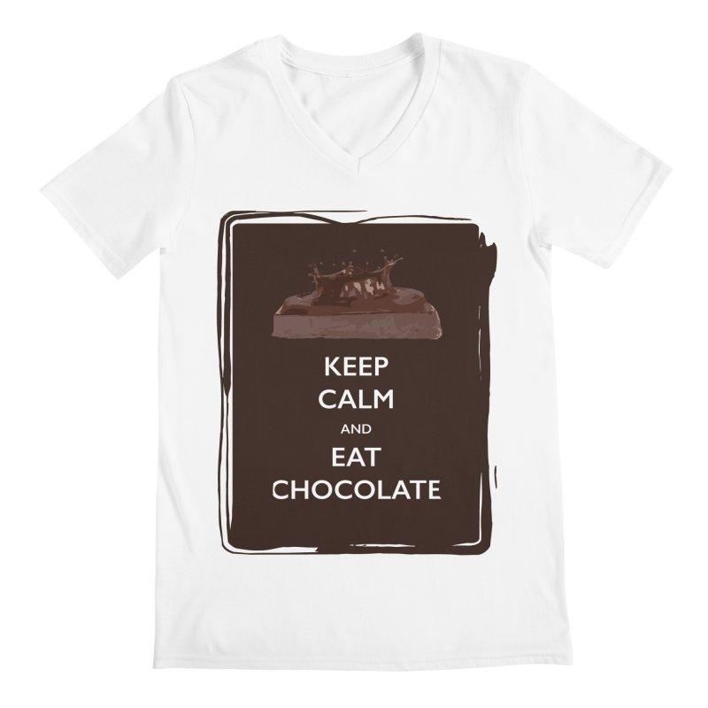 Keep Calm & Eat Chocolate Men's V-Neck by samanthalilley's Artist Shop