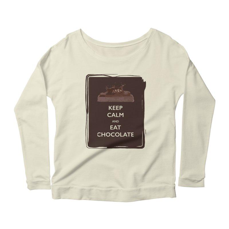 Keep Calm & Eat Chocolate Women's Longsleeve Scoopneck  by samanthalilley's Artist Shop