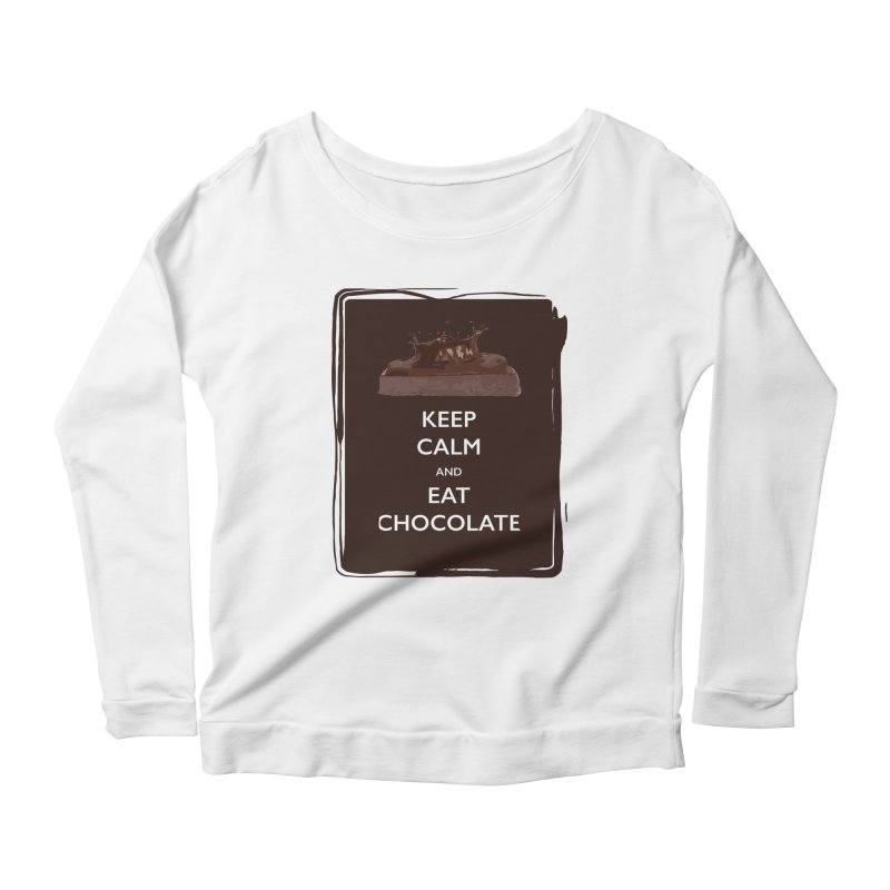 Keep Calm & Eat Chocolate   by samanthalilley's Artist Shop