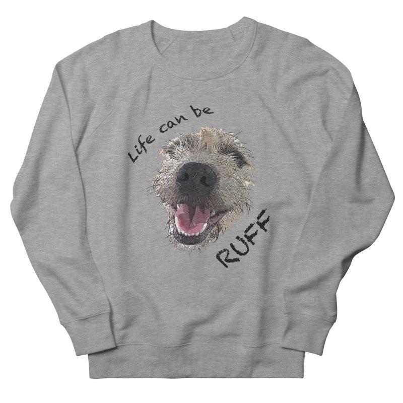 Ruff Men's Sweatshirt by samanthalilley's Artist Shop