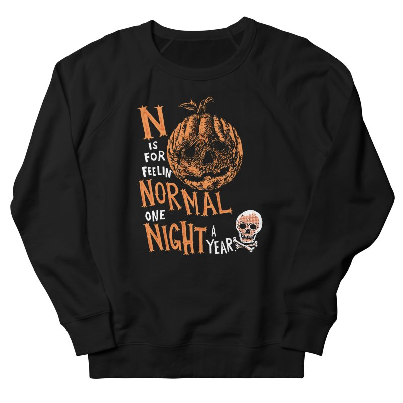 N is for Normal Men's French Terry Sweatshirt by Sam Heimer