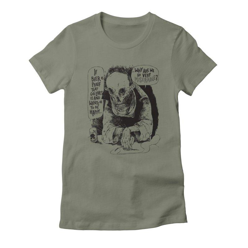 Miserable  Women's Fitted T-Shirt by Sam Heimer