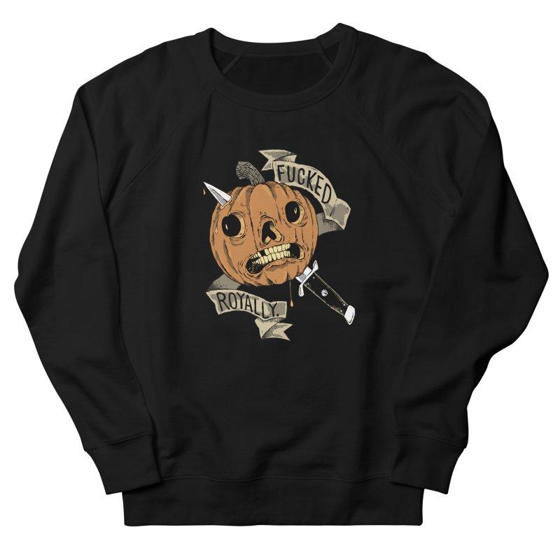 FUCKED ROYALLY! Women's Sweatshirt by Sam Heimer