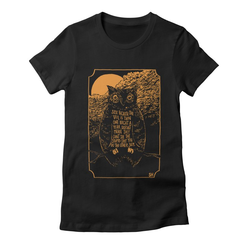 Shame Owl Women's Fitted T-Shirt by Sam Heimer