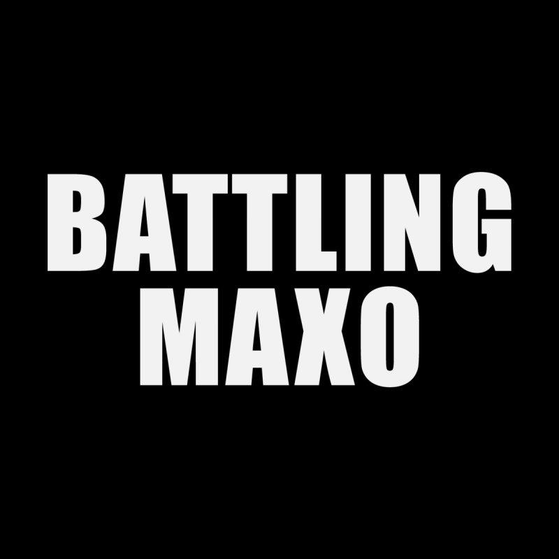 BATTLING MAXO by Sam Heimer