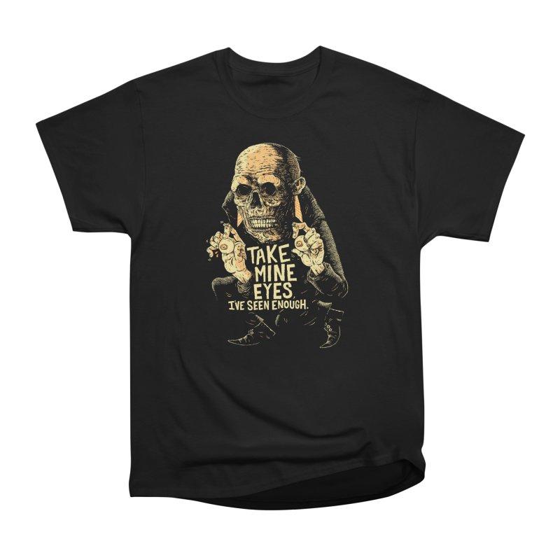 TAKE MINE EYES Women's Heavyweight Unisex T-Shirt by Sam Heimer