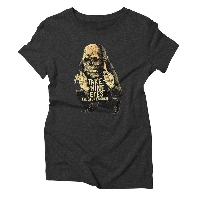 TAKE MINE EYES Women's T-Shirt by Sam Heimer