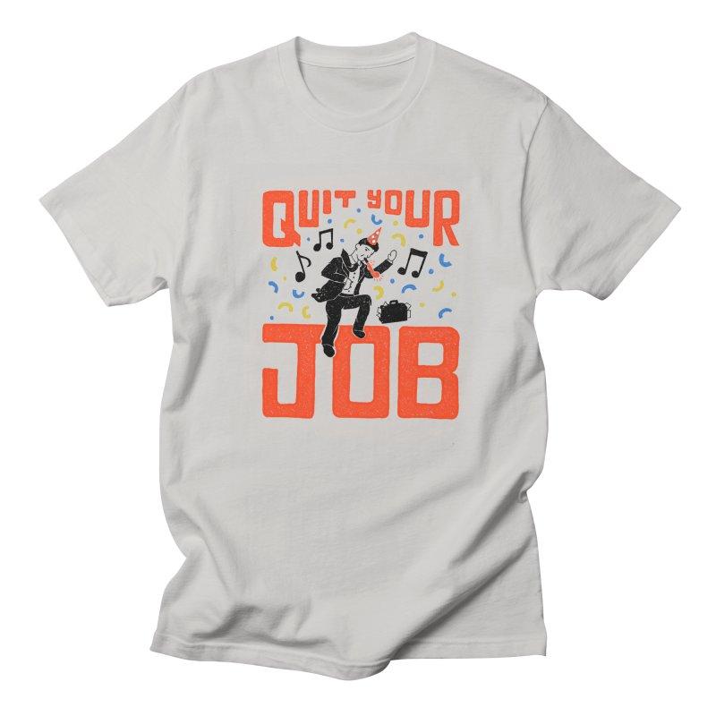 Quit Your Job! Men's T-Shirt by samleedesigns's Artist Shop