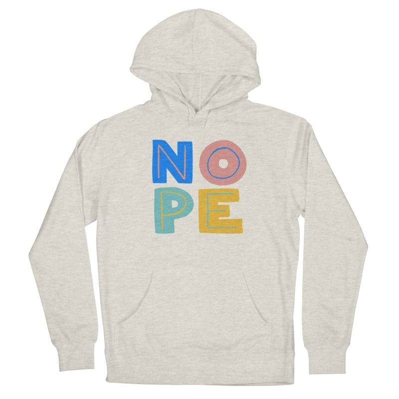 Nope Slogan Women's French Terry Pullover Hoody by Sam Osborne Store