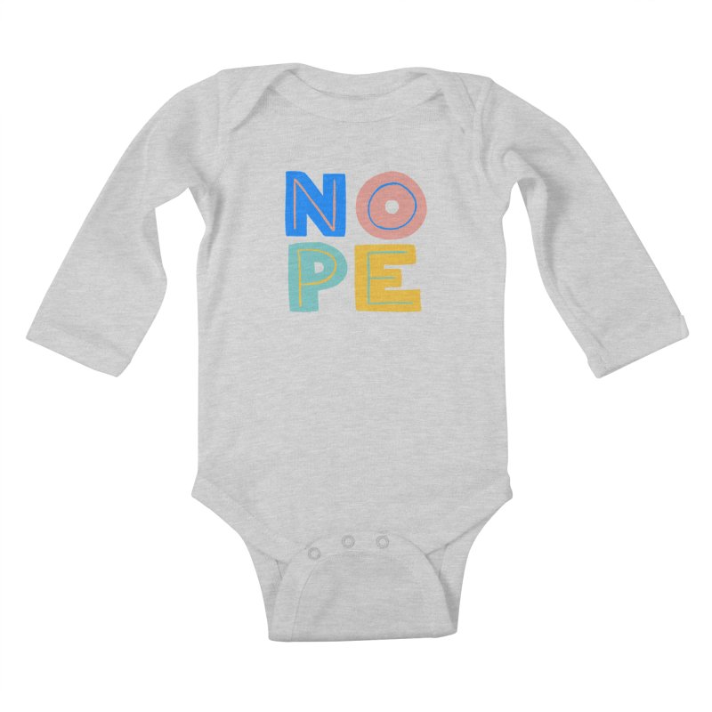 Nope Slogan Kids Baby Longsleeve Bodysuit by Sam Osborne Store